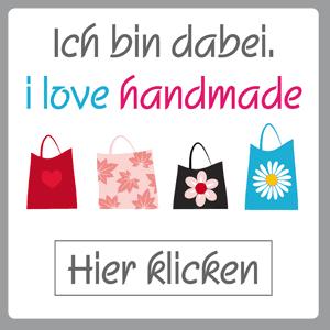 Selbstgemachtes verkaufen - i love handmade - Ich bin dabei